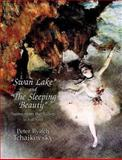 Swan Lake and the Sleeping Beauty, Peter Ilyitch Tchaikovsky, 0486298892