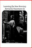 Learning the New Breviary, Bernard Hausmann, 1495248895