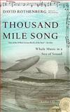 Thousand-Mile Song, David Rothenberg, 0465018890