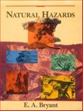 Natural Hazards, Bryant, Edward, 0521378893