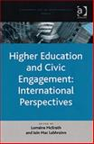 Higher Education and Civic Engagement : International Perspectives, Mcllrath, Lorraine and Maclabhrainn, Iain, 0754648893