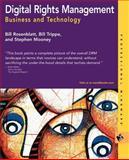 Digital Rights Management, William Rosenblatt and Bill Trippe, 0764548891