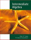 Intermediate Algebra, Tussy, Alan S. and Gustafson, R. David, 0495188891