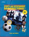 Sports and Entertainment Marketing, Oelkers, Dotty B. and Kaser, Ken, 0538438894