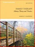 Family Therapy : History, Theory, and Practice, Gladding, Samuel T., 0133588890