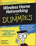 Wireless Home Networkingfor Dummies, Danny Briere and Pat Hurley, 0470258896