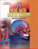 Head, Neck and Dental Anatomy, Short, Marjorie J., 0766818896