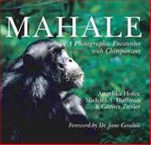 Mahale, Angelika Hoffer and Michael A. Huffman, 0806958898