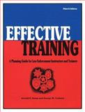 Effective Training : A Planning Guide for Law Enforcement Instructors and Trainers, Kemp, Jerrold E. and Cochern, George W., 0942728890