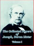 The Collected Papers of Joseph, Baron Lister 9781410208897