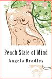 A Peach State of Mind, Angela Bradley, 1484948890