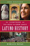 Everything You Need to Know about Latino History, Himilce Novas, 0452288894
