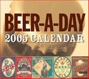 Beer-A-Day 2005 : Box Calendar, Yenne, Bill, 0760318891