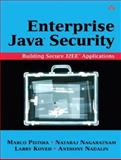 Enterprise Java Security : Building Secure J2EE Applications, Pistoia, Marco and Koved, Larry, 0321118898