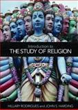 Introduction to the Study of Religion, Rodrigues and Rodrigues, Hillary, 041540889X