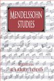 Mendelssohn Studies 9780521028899