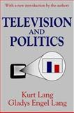 Television and Politics 9780765808899
