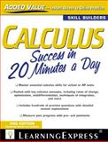 Calculus Success in 20 Minutes a Day, LearningExpress Editors, 1576858898