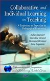 Collaborative and Individual Learning in Teaching, Julien Mercier, Caroline Girard, Monique Brodeur, Line Laplante, 1608768899