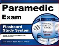 Paramedic Exam Flashcard Study System : Paramedic Test Practice Questions and Review for the NREMT Paramedic Exam, EMT Exam Secrets Test Prep Team, 1627338896