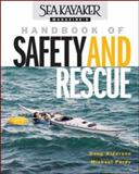 Sea Kayaker Magazine's Handbook of Safety and Rescue, Doug Alderson and Michael Pardy, 0071388907