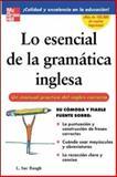 Lo Esencial de la Gramatica Inglesa, L Sue Baugh, 0071458905