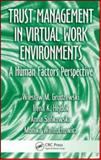 Trust Management in Virtual Organizations : A Human Factors Perspective, Grudzewski, Wieslaw M. and Hejduk, Irena K., 1420068903