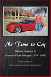 No Time to Cry, Wilmer Cooksey, 149180890X