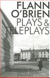Collected Plays and Teleplays, O'Brien, Flann, 1564788903