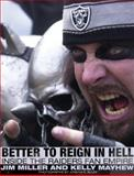 Better to Reign in Hell, Jim Miller and Kelly Mayhew, 156584890X