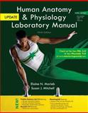 Human Anatomy and Physiology Laboratory Manual, Main Version, Update, Marieb, Elaine N. and Mitchell, Susan J., 0321918908