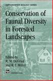 Conservation of Faunal Diversity in Forested Landscapes, , 0412618907