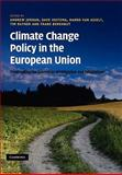 Climate Change Policy in the European Union : Confronting the Dilemmas of Mitigation and Adaptation?, , 0521208904