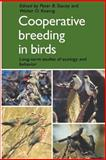 Cooperative Breeding in Birds : Long Term Studies of Ecology and Behaviour, Koenig, W. D., 0521378907