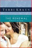 The Renewal, Terri Kraus, 0781448905