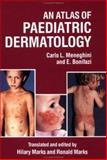 An Atlas of Paediatric Dermatology, Carlo Meneghini and Ernesto Bonifazi, 0906348900