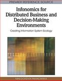 Infonomics for Distributed Business and Decision-Making Environments : Creating Information System Ecology, Malgorzata Pankowska, 1605668907