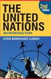 The United Nations : An Introduction, Gareis, Sven Bernhard and Varwick, Johannes, 0230208908