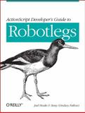 ActionScript Developer's Guide to Robotlegs, Hooks, Joel and Fallow, Lindsey, 1449308902
