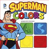 Superman Colors, Benjamin Bird, 1479558907