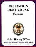 Operation Just Cause Panama, Ronald Cole, 1482738902