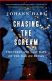 Chasing the Scream 1st Edition