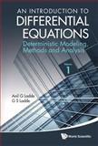 An Introduction to Differential Equations, Anil G. Ladde and G. S. Ladde, 9814368903