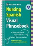 McGraw-Hill's Nursing Spanish Visual Phrasebook, Bobenhouse, Neil and Meenach, Dean, 0071808906