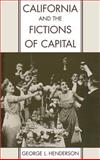 California and the Fictions of Capital 9780195108903