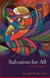 Salvation for All : God's Other Peoples, O'Collins, Gerald, 0199238901