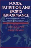 Foods, Nutrition and Sports Performance : An International Scientific Consensus Organized by Mars Incorporated with International Olympic Committee Patronage, , 0419178902