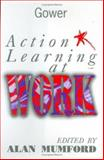 Action Learning at Work 9780566078903