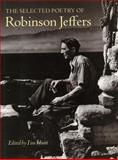 The Selected Poetry of Robinson Jeffers, Robinson Jeffers, 0804738904