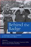 Behind the Badge : Psychological Treatment Handbook for Law Enforcement Officers, , 1138818909